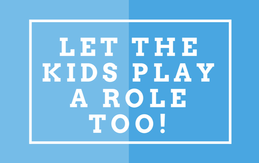 Let-the-kids-play-a-role