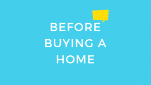 Before Buying a Home
